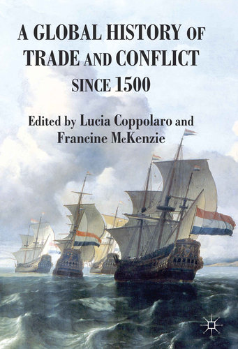 Global History of Trade and Conflict
