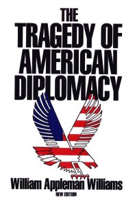 The_Tragedy_of_American_Diplomacy
