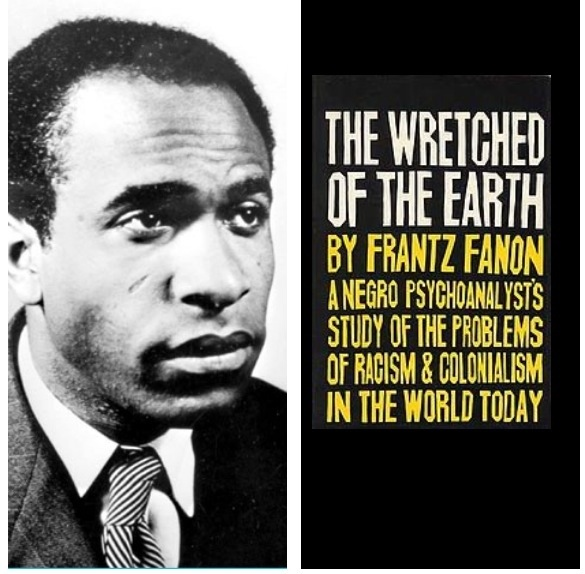 fanon wretched of the earth