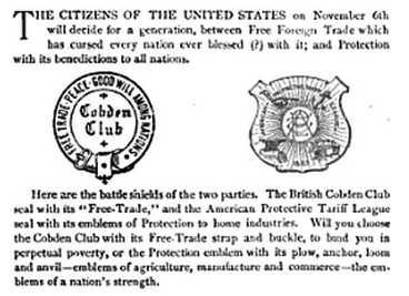 """Under which Emblem?"" Above, the Tariff League Bulletin explains to its readers a month before the 1888 presidential elections that they must choose between the ""battle shields of the two parties""—either the shield of the Cobden Club [left], which will ""bind you in perpetual poverty,"" or the American Protective League [right], representing American manufactures, commerce, and agriculture alike. Tariff League Bulletin, 8 Oct. 1888."